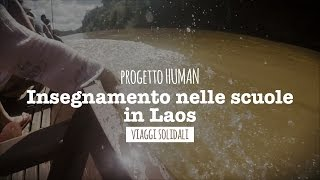 WEP - Progetto HUMAN in Laos