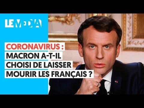 CORONAVIRUS: MACRON A-T-IL CHOISI DE LAISSER MOURIR LES FRANÇAIS ?
