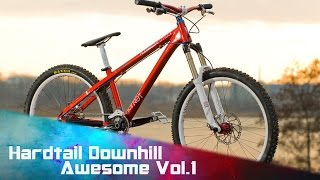 ★ Hardtail Downhill is Awesome ! ★ 2017 ★ Vol.1 ★