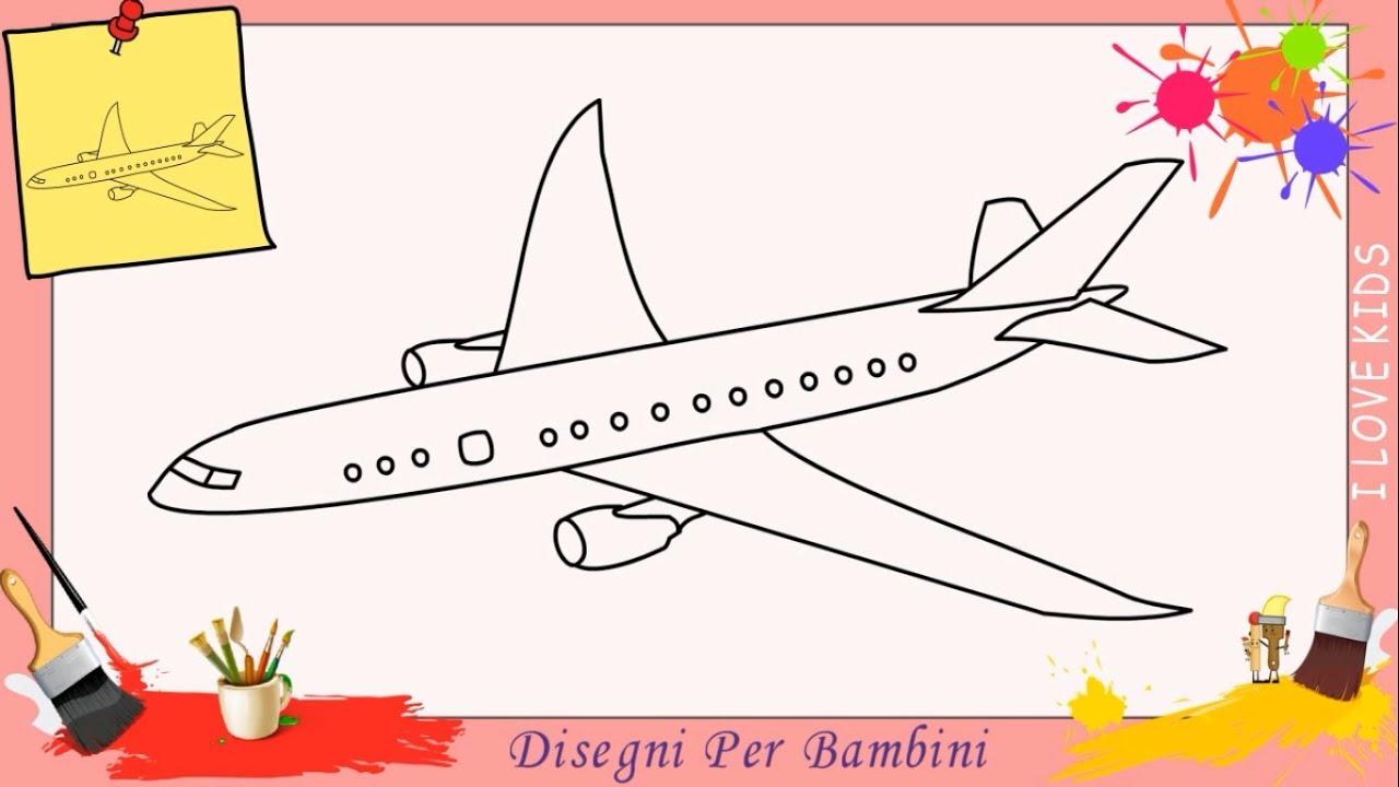 Come Disegnare Un Aereo Facile Passo Per Passo Per Bambini