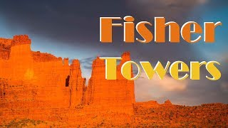 Fisher Towers | Landscape Photography and Exploration in Souhern Utah Vlog 2018