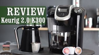 Keurig 2.0 Review - K300 Series Coffee Maker with Carafe