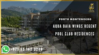 Aqua Baia Wings Regent Pool Club Residences Porto Montenegro +97142483400(, 2018-06-14T14:31:40.000Z)