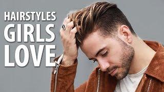 5 HAIRSTYLES GIRLS LOVE ON GUYS   Best Men