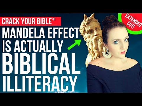 👿 MANDELA EFFECT Is Actually Bible ILLITERACY *Extended Cut!*
