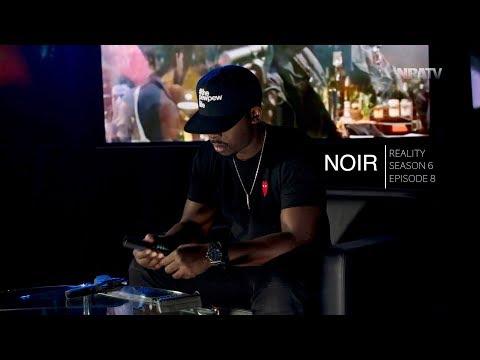 REALITY | NOIR: Season 6 Episode 8