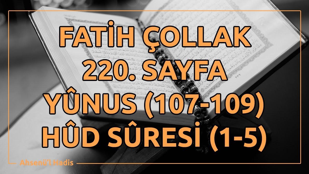 Fatih Çollak - 220.Sayfa - Yûnus Suresi (107-109) / Hûd Suresi (1-5)