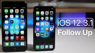 iOS 12.3.1 - Follow Up