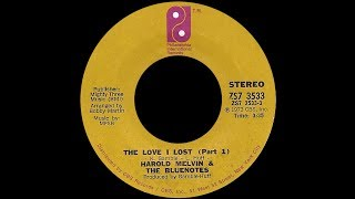 Harold Melvin & The Blue Notes ~ The Love I Lost 1973 Disco Purrfection Version