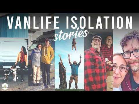 VANLIFE | SELF ISOLATION STORIES FROM THE COMMUNITY | Part One