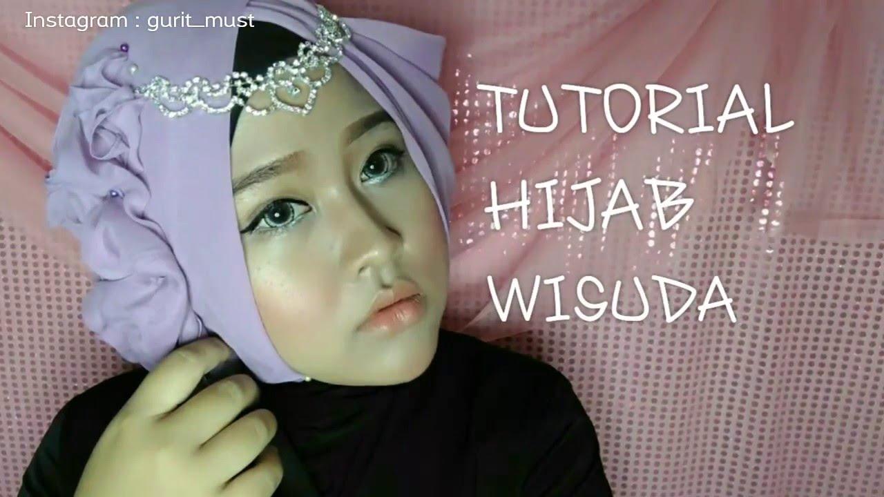 Tutorial Hijab Wisuda 2 Gurit Mustika YouTube