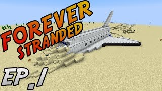 Minecraft: Modded Survival | Forever Stranded | Ep. 1 - WATER PLZ