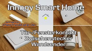 Smart Home Innogy  | Teil 2: Tür- und Fenstersensor, Zwischenstecker, Wandsender Thermostat