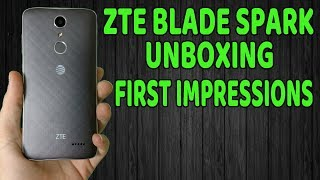 ZTE Blade Spark Unboxing & First Impressions WOW!!!