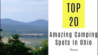 Amazing Camping Spots Iฑ Ohio. TOP 25
