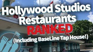 disney world baseline tap house review plus hollywood studios restaurants ranked worst to best