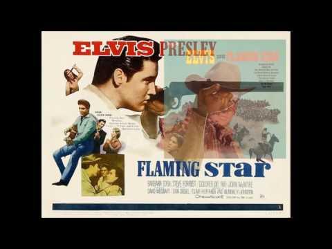 ELVIS - FLAMING STAR (+ Lyrics)