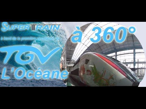 Monter à bord de la première circulation du TGV L'Océane à 360°