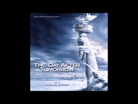 The Day After Tomorrow - Harald Kloser - The Day After Tomorrow