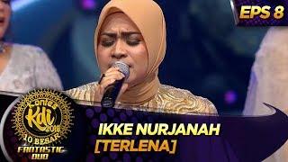 Gambar cover JADUL MANTUL!! ASIKK BANGET Ikke Nurjanah [TERLENA] - Kontes KDI Eps 8 (9/9)
