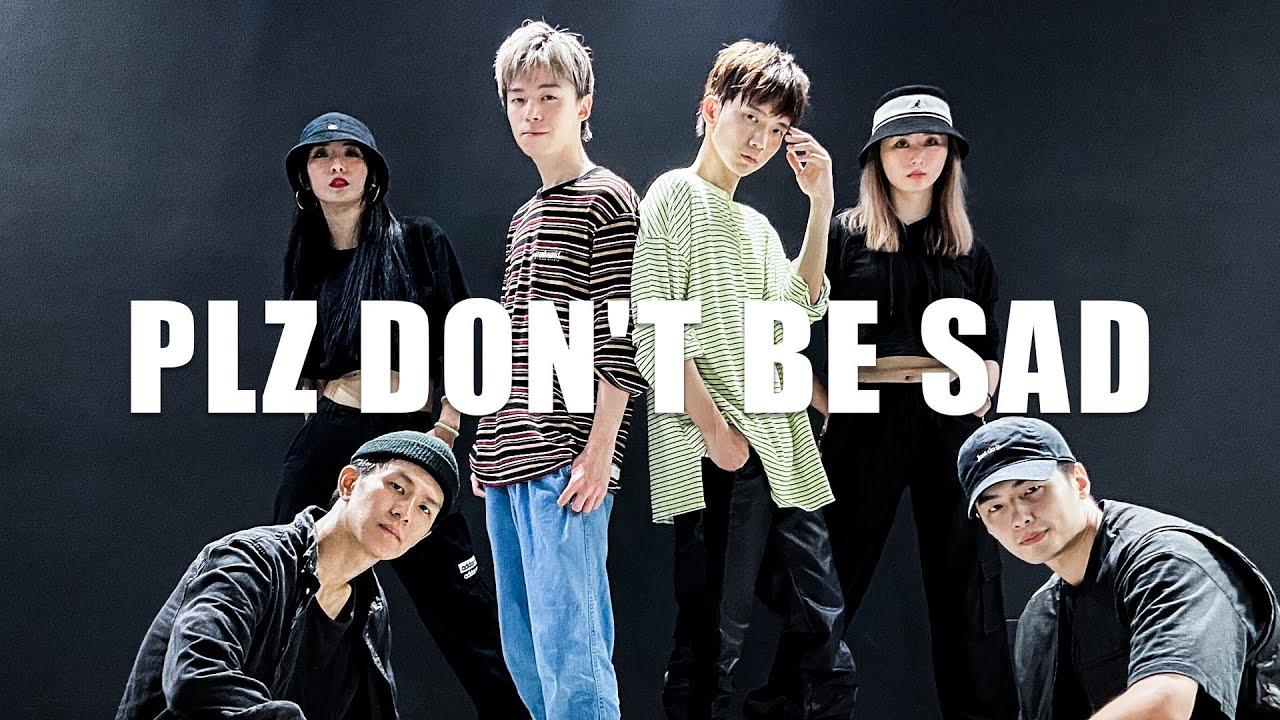 [HIGHLIGHT]PLZ DON'T BE SAD | DANCE COVER 【哲哲日常】