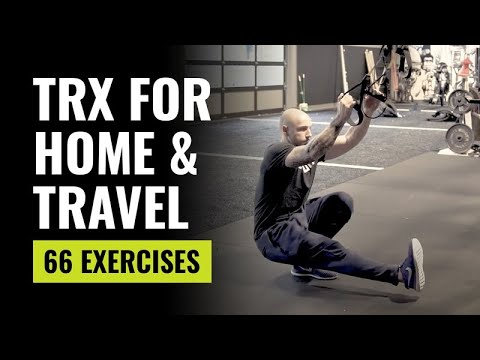 66 TRX Exercises For At Home And Travel Workouts