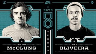 Luan Oliveira Vs Trevor McClung: BATB8 - Round 1