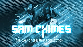 BONUS Day of Christmas DJ mix - SAM CHIMES