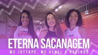 Baixar Eterna Sacanagem - MC Jottapê, MC Kekel e Kevinho - Coreografia: Mete Dança