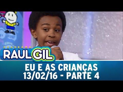 Programa Raul Gil (13/02/16) - Eu e as Crianças com Jean Paulo - Parte 4