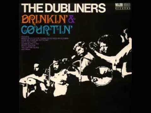 The Dubliners - Drinkin' & Courtin'