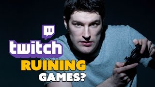 Twitch Streamers RUINING Games? - The Know Game News