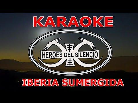 Karaoke Héroes Del Silencio - Iberia Sumergida