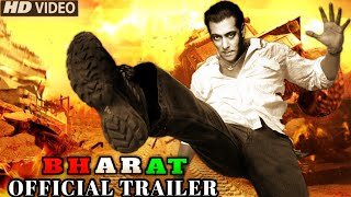 Bharat Film Official Trailer《Salman Khan-Katrina Kaif》Releasing April End.