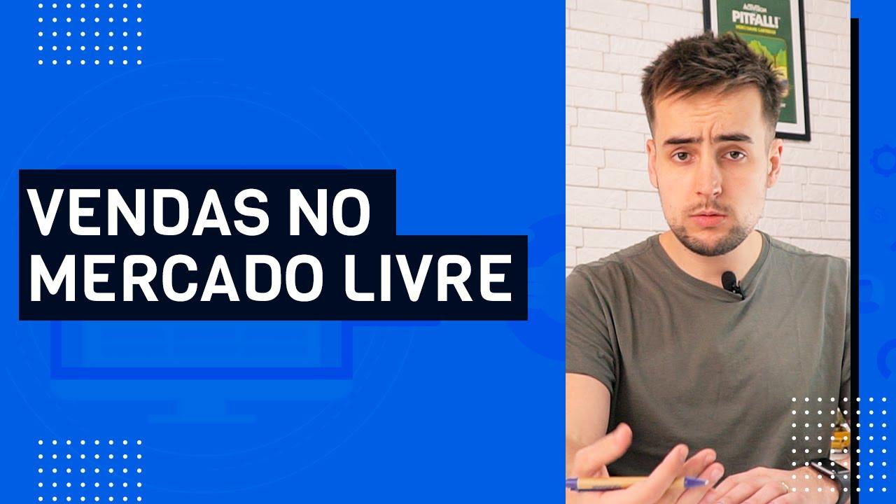 7 DICAS PARA VENDER NO MERCADO LIVRE