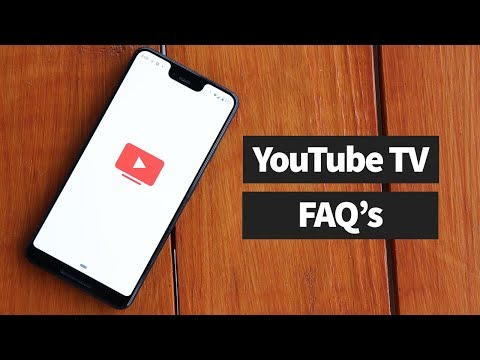 The Ultimate YouTube TV FAQ (2019)