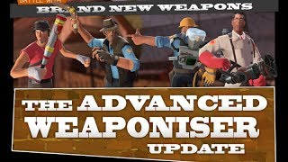 Team Fortress 2 - The Advanced Weaponiser Update, Update
