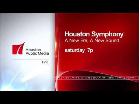 Houston Symphony: New Era, New Sound - Houston Public Media