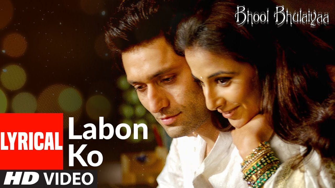 Download Lyrical: Labon Ko   Bhool Bhulaiyaa   Pritam   K.K.  Akshay Kumar, Shiney Ahuja, Vidya Balan