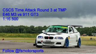 CSCS Racing at TMP Cayuga E46M3 vs 911 GT3 1:16.500
