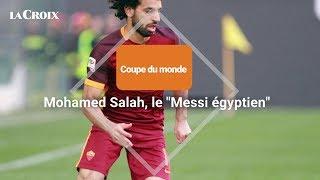 Coupe Du Monde  Mohamed Salah, le