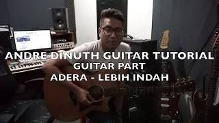 ANDRE DINUTH GUITAR TUTORIAL ADERALEBIH INDAH Guitar Parts