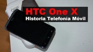 HTC One X, anunciado en 2012 | Historia Telefonía Móvil
