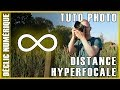 Tuto photo : La distance hyperfocale