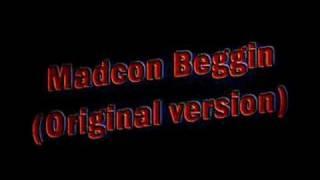Madcon Beggin (Original version)