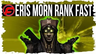 Destiny How To LEVEL UP ERIS MORN RANK SUPER FAST Upgrade HUSK OF PIT FAST