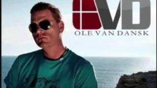 Ole Van Dansk - Let It Burn (2-4 Grooves Remix)