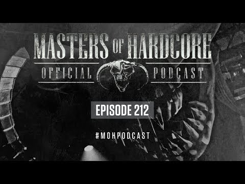 Official Masters Of Hardcore Podcast 212 By Broken Minds