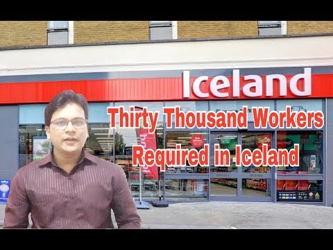 Thirty Thousand Workers Required In Iceland