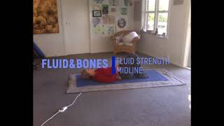 FLUID STRENGTH   MIDLINE